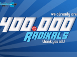 We already are 400.000 Radikals!