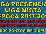 Liga Presencial e Liga Mista 2017/2018