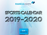 International Sports Calendar Radikal Darts 2019/2020